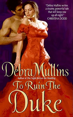 To Ruin the Duke - Mullins, Debra