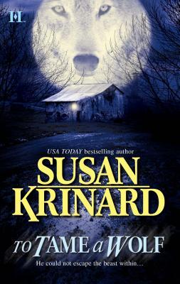 To Tame a Wolf - Krinard, Susan