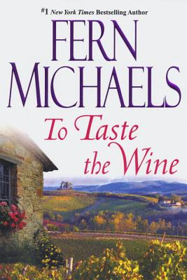 To Taste the Wine - Michaels, Fern