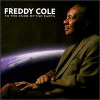 To the Ends of the Earth - Freddy Cole
