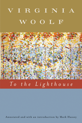 To the Lighthouse - Woolf, Virginia, and Hussey, Mark (Preface by)