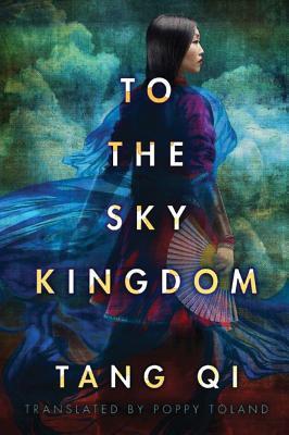 To the Sky Kingdom - Qi, Tang