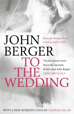 To the Wedding - Berger, John