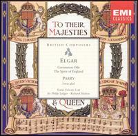 To Their Majesties - Alfreda Hodgson (contralto); Cambridge University Musical Society; Felicity Lott (soprano); Richard Morton (tenor);...