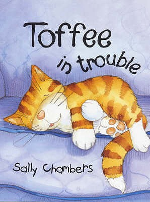 Toffee in Trouble - Chambers, Sally