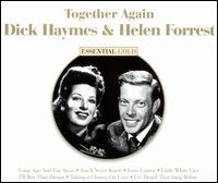 Together Again: Essential Gold - Dick Haymes/Helen Forrest