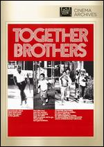 Together Brothers - William A. Graham