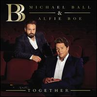Together - Michael Ball / Alfie Boe