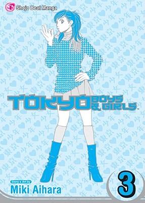 Tokyo Boys & Girls: Volume 3 -