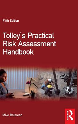 Tolley's Practical Risk Assessment Handbook - Bateman, Mike