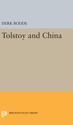 Tolstoy and China - Bodde, Derk
