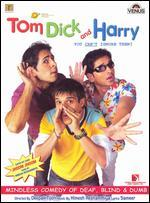 Tom Dick and Harry - Deepak Tijori