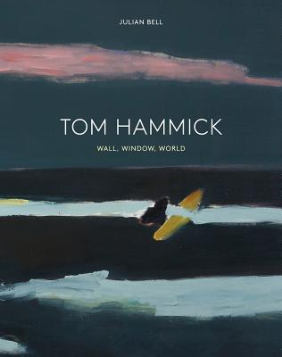 Tom Hammick: Wall, Window, World - Bell, Julian