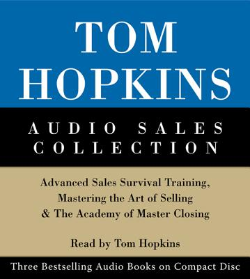 Tom Hopkins Audio Sales Collection: Tom Hopkins Audio Sales Collection - Hopkins, Tom (Read by)