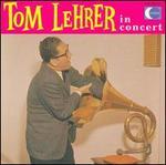 Tom Lehrer in Concert - Tom Lehrer