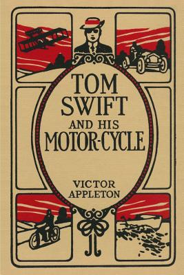 Tom Swift and His Motor-Cycle - Appleton, Victor, II
