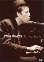 Tom Waits: Burma Shave
