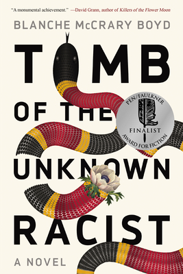 Tomb of the Unknown Racist - Boyd, Blanche McCrary