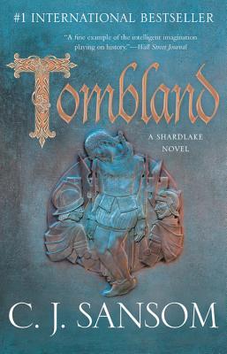 Tombland - Sansom, C J