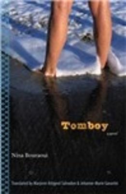 Tomboy - Bouraoui, Nina, and Gavarini, Jehanne-Marie (Translated by), and Salvodon, Marjorie Attignol (Translated by)