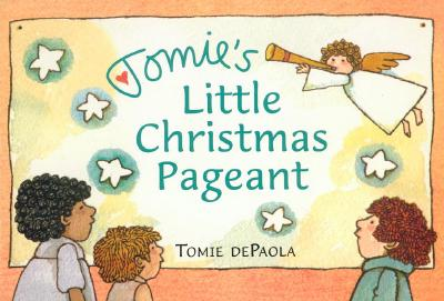 Tomie's Little Christmas Pageant - dePaola, Tomie