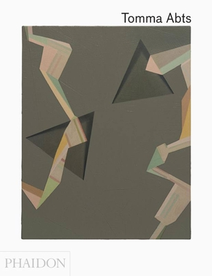 Tomma Abts - Hoptman, Laura, and Verwoert, Jan, and Hainley, Bruce