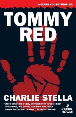 Tommy Red - Stella, Charlie