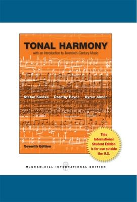 Tonal Harmony: With an Introduction to Twentieth-Century Music - Kostka, Stefan, and Payne, Dorothy