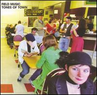 Tones of Town - Field Music