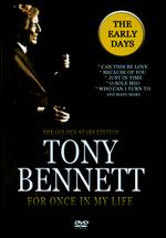 Tony Bennett: For Once In My Life -