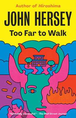 Too Far to Walk - Hersey, John