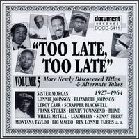 Too Late, Too Late Blues, Vol. 5 - Various Artists