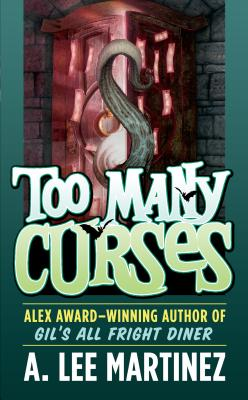 Too Many Curses - Martinez, A Lee