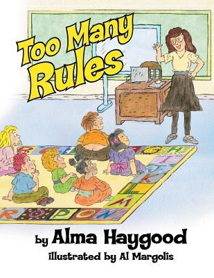 Too Many Rules - Haygood, Alma