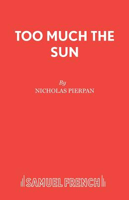 Too Much the Sun - Pierpan, Nicholas