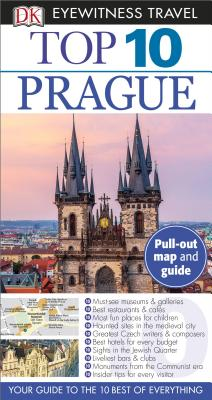 Top 10 Prague - Schwinke, Theodore, and Potter, Beth (Contributions by)