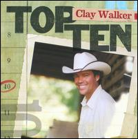 Top 10 - Clay Walker