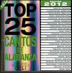 Top 25 Cantos de Alabanza 2012 Edition