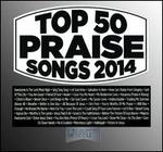 Top 50 Praise Songs: 2014