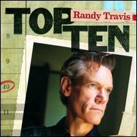 Top Ten - Randy Travis