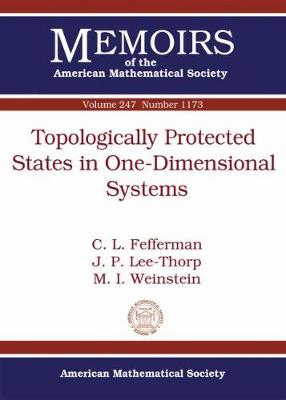 Topologically Protected States in One-Dimensional Systems - Fefferman, Charles