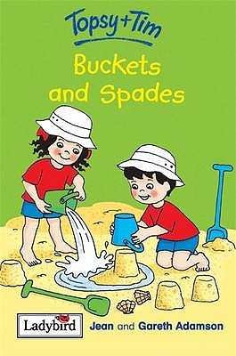 Topsy and Tim Buckets and Spades - Adamson, Jean