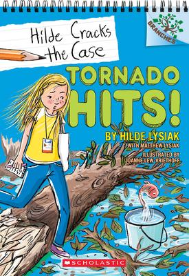 Tornado Hits!: A Branches Book (Hilde Cracks the Case #5), Volume 5 - Lysiak, Hilde, and Lysiak, Matthew