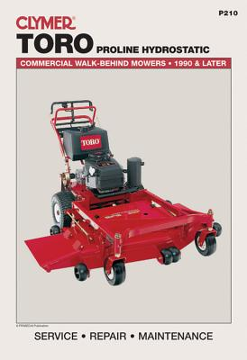 Toro Proline Hydrostatic: Commercial Walk-Behind Mowers, 1990 & Later (Lawn Mower) - Penton
