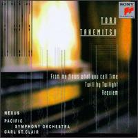 Toru Takemitsu: From me flows what you call Time; Twill by Twilight; Requiem - Bob Becker (percussion); John Wyre (percussion); Nexus; Robin Engelman (percussion); Russ Hartenberger (percussion);...