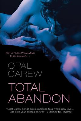 Total Abandon - Carew, Opal