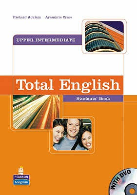 Total English Upper Intermediate Students' Book and DVD Pack - Acklam, Richard, and Crace, Araminta