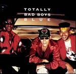 Totally Bad Boys Blue