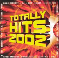 Totally Hits 2002 - Various Artists