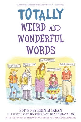 Totally Weird and Wonderful Words - McKean, Erin (Editor)